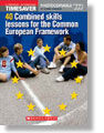 Timesaver 40 Combined Skills Lessons for the Common European framework + Audio CD